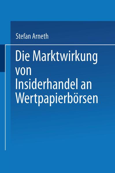 Die Marktwirkung von Insiderhandel an Wertpapierbörsen - Coverbild