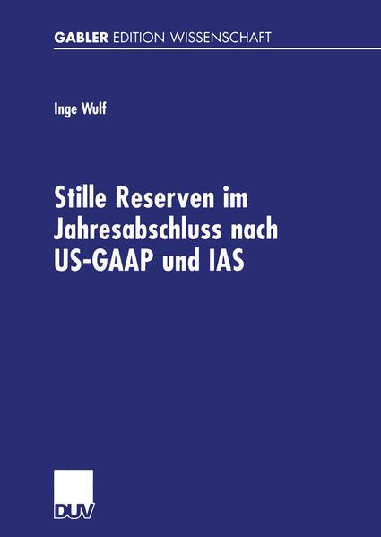 Stille Reserven im Jahresabschluss nach US-GAAP und IAS - Coverbild