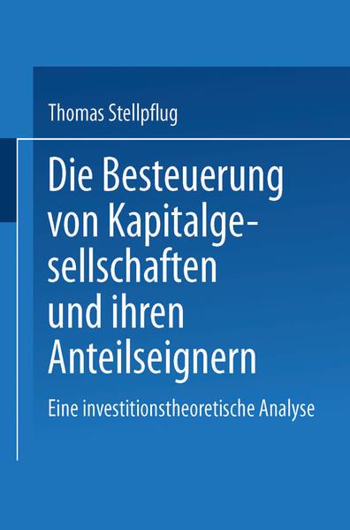 Die Besteuerung von Kapitalgesellschaften und ihren Anteilseignern - Coverbild