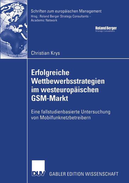 Erfolgreiche Wettbewerbsstrategien im westeuropäischen GSM-Markt - Coverbild