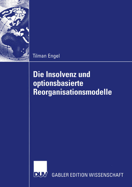 Die Insolvenz und optionsbasierte Reorganisationsmodelle - Coverbild