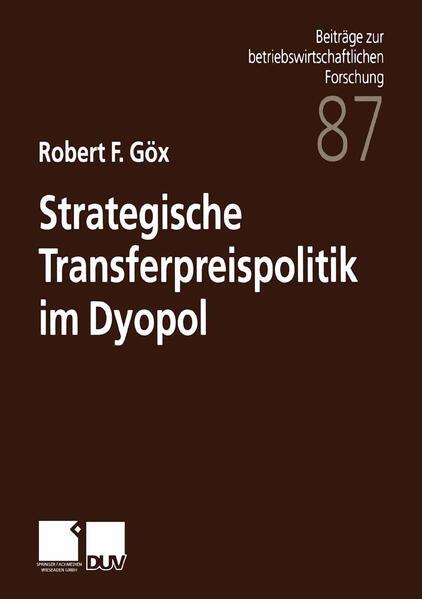 Strategische Transferpreispolitik im Dyopol - Coverbild