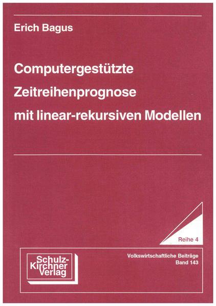 Computergestützte Zeitreihenprognose mit linearrekursiven Modellen - Coverbild