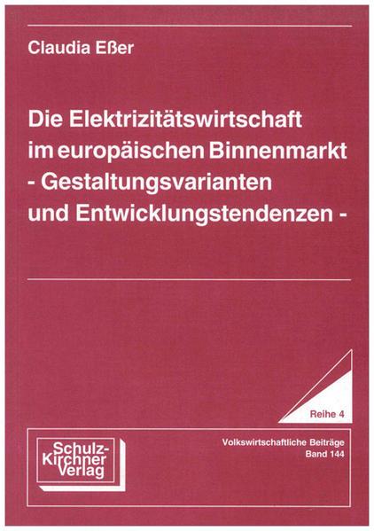 Die Elektrizitätswirtschaft im europäischen Binnenmarkt - Coverbild