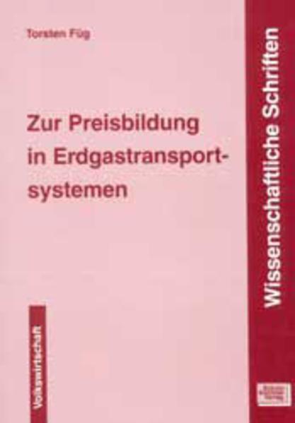 Zur Preisbildung in Erdgastransportsystemen - Coverbild