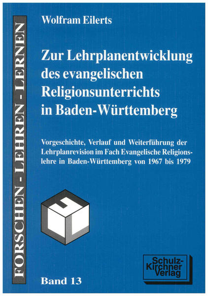 Zur Lehrplanentwicklung des evangelischen Religionsunterrichtes in Baden-Württemberg - Coverbild