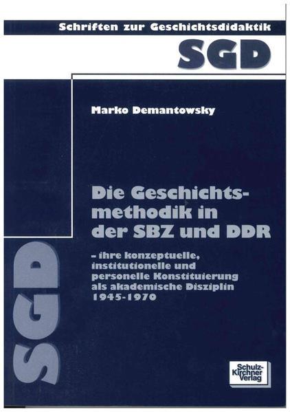 Die Geschichtsmethodik in der SBZ und DDR - Coverbild