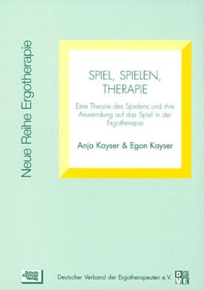 Spiel, Spielen, Therapie - Coverbild