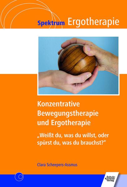 Konzentrative Bewegungstherapie (KBT) und Ergotherapie - Coverbild