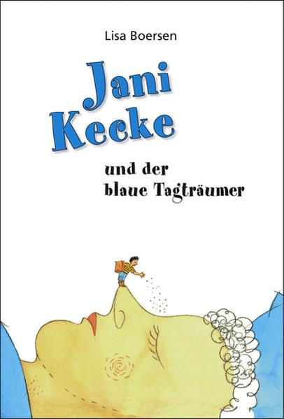 Jani Kecke und der blaue Tagträumer - Coverbild