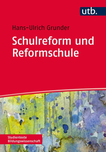 Schulreform und Reformschule - Coverbild