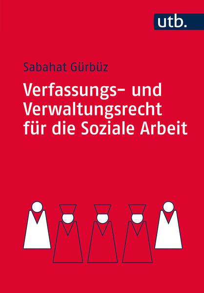 Verfassungs- und Verwaltungsrecht für die Soziale Arbeit - Coverbild