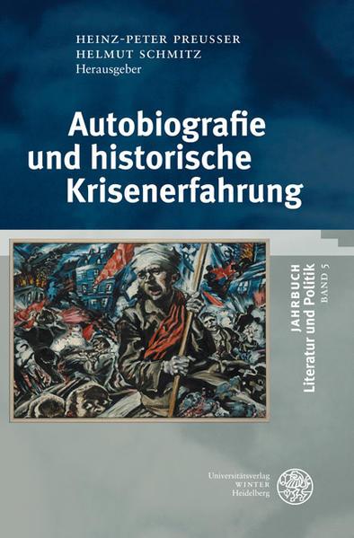 Autobiographie und historische Krisenerfahrung PDF Herunterladen