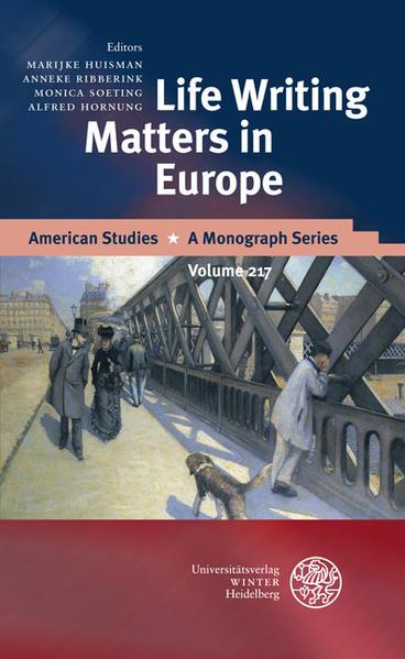Life Writing Matters in Europe PDF Herunterladen