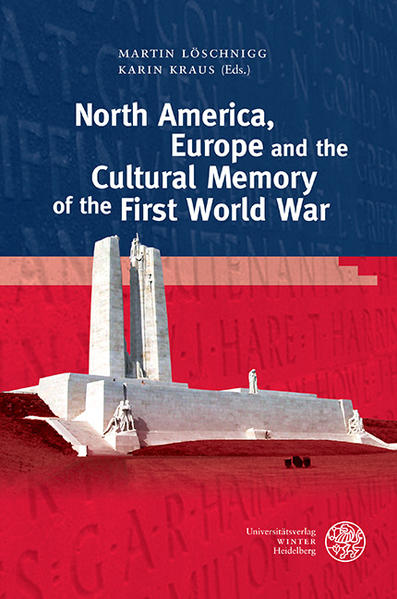 North America, Europe and the Cultural Memory of the First World War - Coverbild