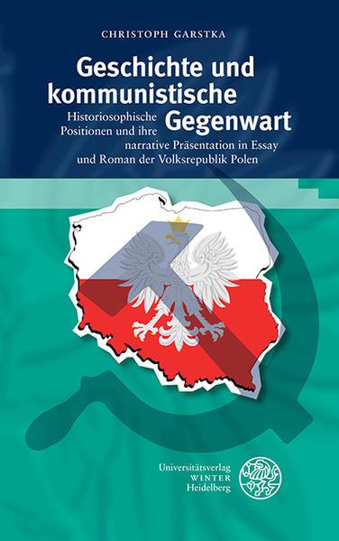 Geschichte und kommunistische Gegenwart - Coverbild