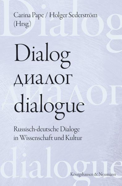 Dialog - dialogue.  Der Dialog in  deutsch-russischer Perspektive - Coverbild