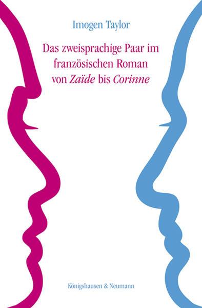Das zweisprachige Paar im französischen Roman von ,Zaïde' bis ,Corinne' - Coverbild