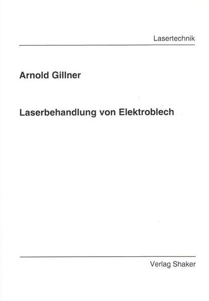 Laserbehandlung von Elektroblech - Coverbild