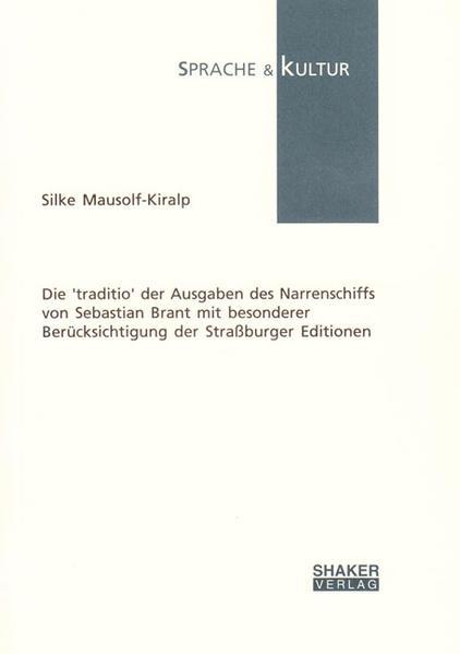 Die 'traditio' der Ausgaben des Narrenschiffs von Sebastian Brant mit besonderer Berücksichtigung der Straßburger Editionen - Coverbild