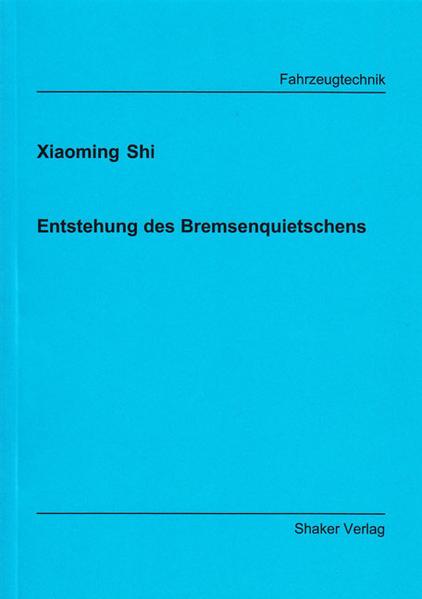 Entstehung des Bremsenquietschens - Coverbild