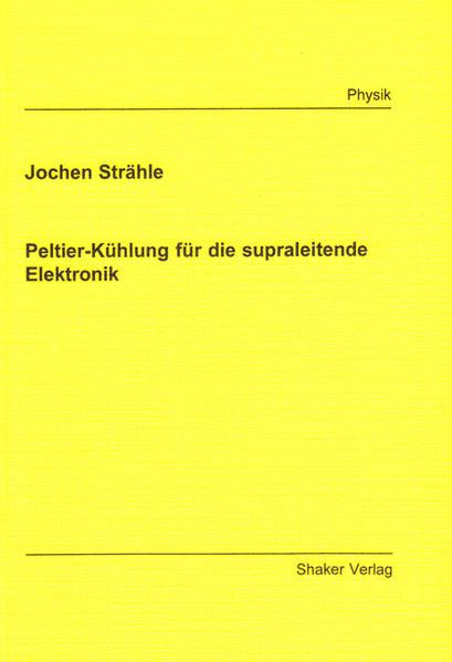 Peltier-Kühlung für die supraleitende Elektronik - Coverbild