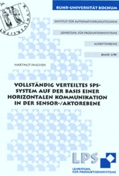 Vollständig verteiltes SPS-System auf der Basis einer horizontalen Kommunikation in der Sensor-/Aktorebene - Coverbild