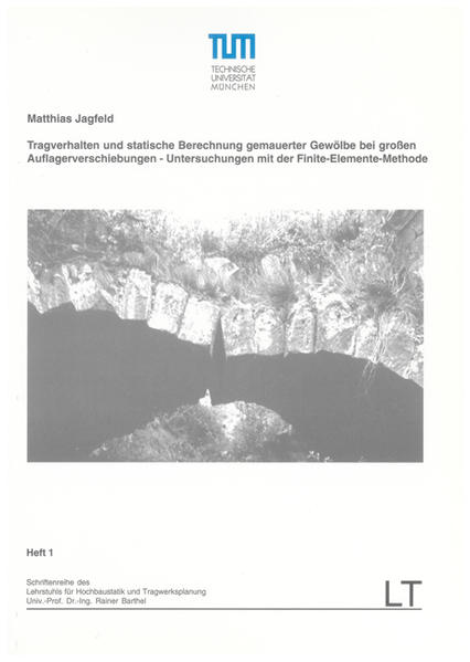 Tragverhalten und statische Berechnung gemauerter Gewölbe bei großen Auflagerverschiebungen - Coverbild