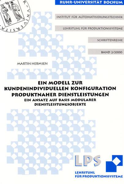 Ein Modell zur kundenindividuellen Konfiguration produktnaher Dienstleistungen - Coverbild