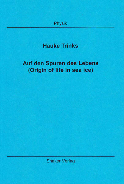 Auf den Spuren des Lebens (Origin of life in sea ice) - Coverbild