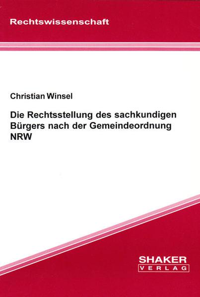 Die Rechtsstellung des sachkundigen Bürgers nach der Gemeindeordnung NRW - Coverbild