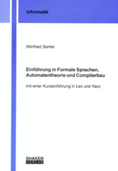 Einführung in Formale Sprachen, Automatentheorie und Compilerbau - Coverbild