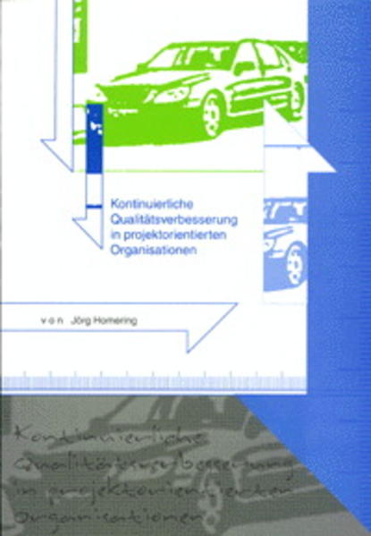Kontinuierliche Qualitätsverbesserung in projektorientierten Organisationen - Coverbild