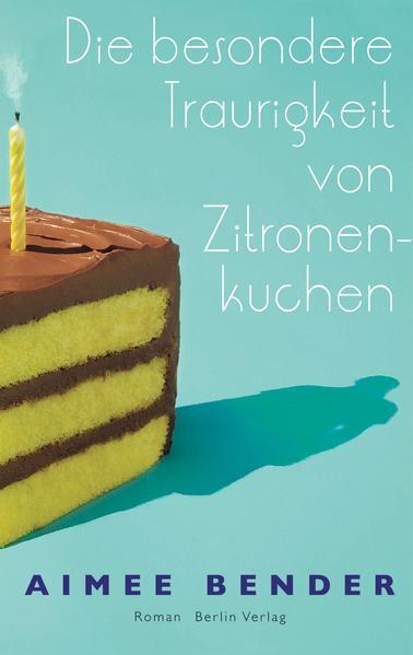 Die besondere Traurigkeit von Zitronenkuchen - Coverbild