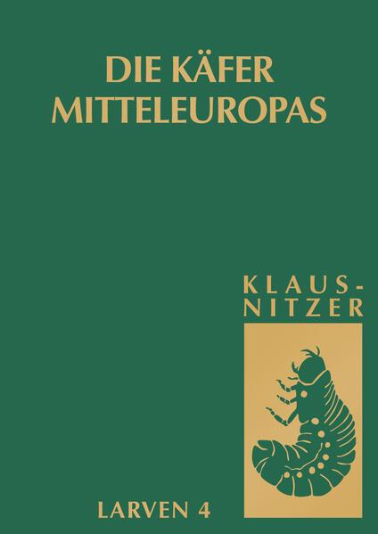Die Larven der Käfer Mitteleuropas - Coverbild