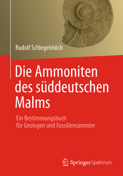 Die Ammoniten des süddeutschen Malms - Coverbild
