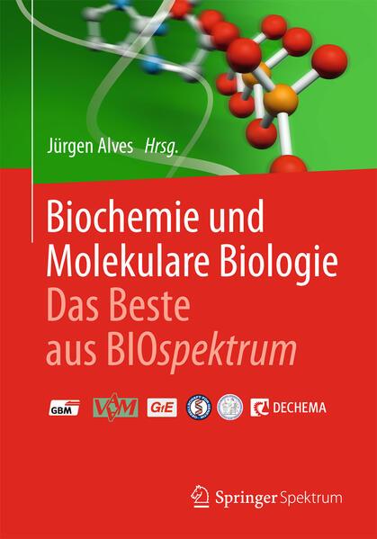 Biochemie und molekulare Biologie - Das Beste aus BIOspektrum - Coverbild