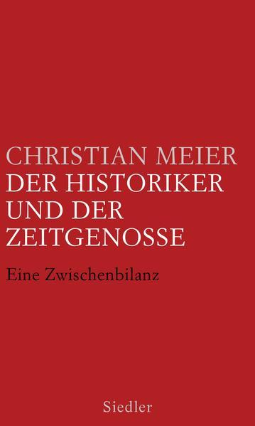 Der Historiker und der Zeitgenosse - Coverbild