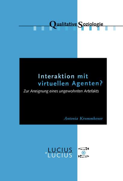 Interaktion mit virtuellen Agenten? Realitäten zur Ansicht - Coverbild