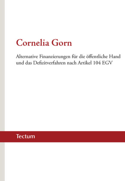 Alternative Finanzierungen für die öffentliche Hand und das Defizitverfahren nach Artikel 104 EGV - Coverbild
