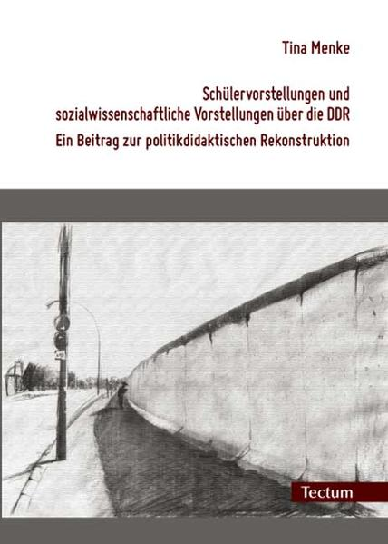 Schülervorstellungen und sozialwissenschaftliche Vorstellungen über die DDR - Coverbild