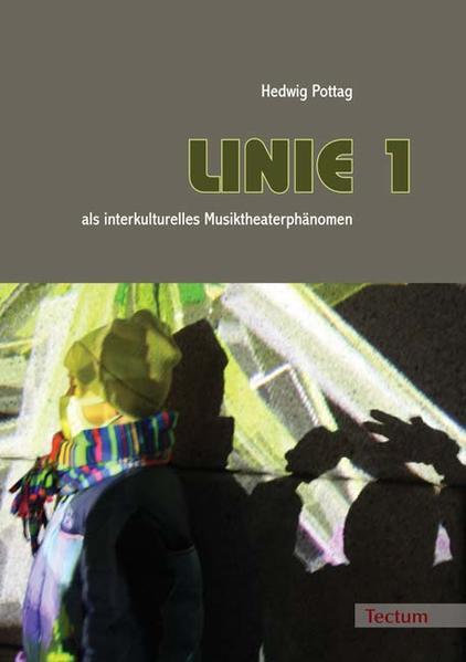 """LINIE 1"" als interkulturelles Musiktheaterphänomen - Coverbild"
