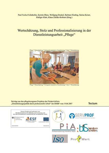 Wertschätzung, Stolz und Professionalisierung in der Dienstleistungsarbeit