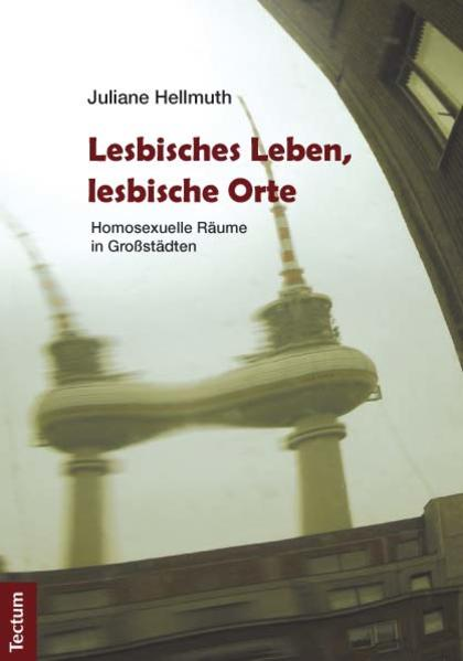 Lesbisches Leben, lesbische Orte - Coverbild