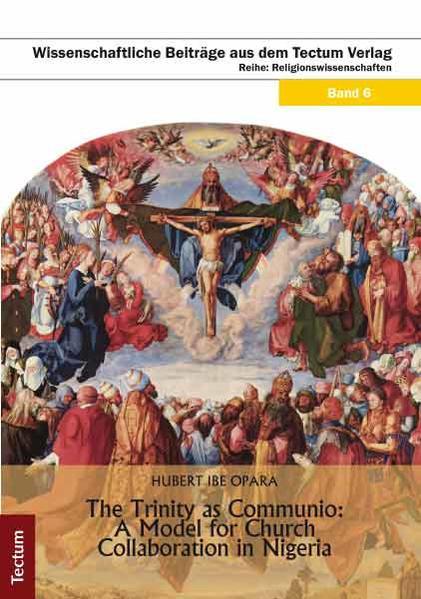 The Trinity as Communio: A model for church collaboration in Nigeria - Coverbild