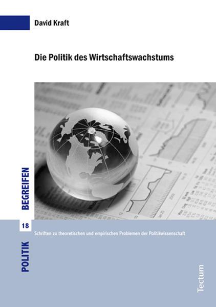 Die Politik des Wirtschaftswachstums - Coverbild