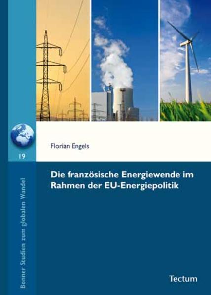 Die französische Energiewende im Rahmen der EU-Energiepolitik - Coverbild