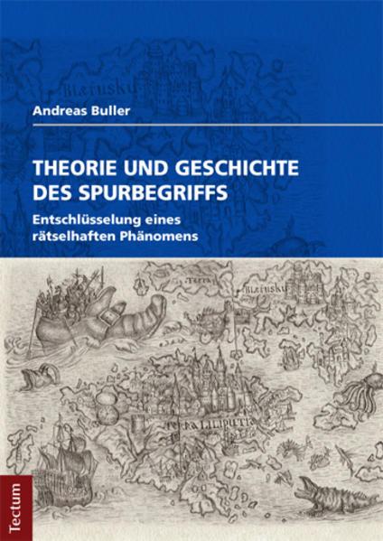 Theorie und Geschichte des Spurbegriffs - Coverbild