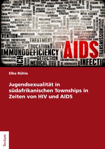 Jugendsexualität in südafrikanischen Townships in Zeiten von HIV und AIDS - Coverbild