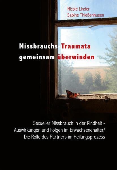 «Missbrauchs-Traumata gemeinsam überwinden»: von Sabine Thießenhusen 978-3828856257 EPUB PDF